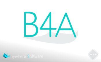 دانلود B4A v9.80 + جدیدترین کتابخانه B4A + فیلم آموزشی نصب