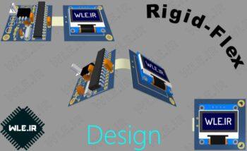 آموزش طراحی مدارهای Rigid-Flex یا انعطاف پذیر در آلتیوم دیزاینر